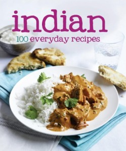 Indian - 100 everyday recipes. Love Food. Book.