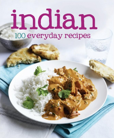 Indian 100 everyday recipes love food 9781445430423 book review indian 100 everyday recipes love food book forumfinder Image collections