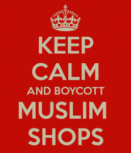 Keep calm and boycott Muslim shops